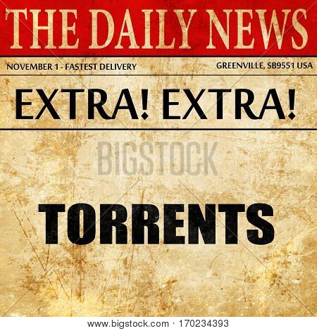 torrents, newspaper article text