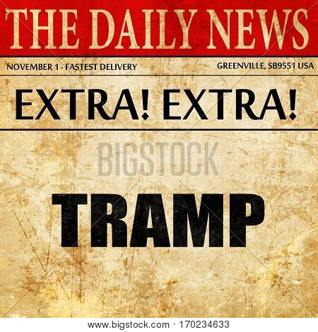 tramp sign background, newspaper article text