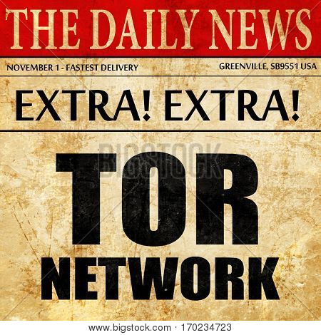 tor network, newspaper article text