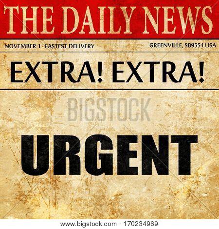 urgent, newspaper article text