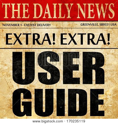 user guide, newspaper article text