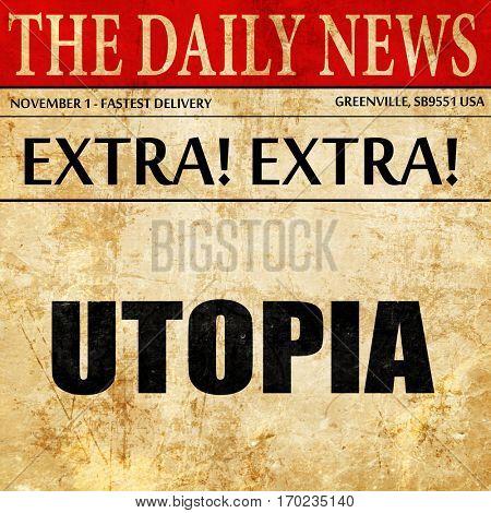 utopia, newspaper article text