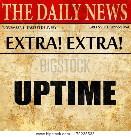 uptime, newspaper article text