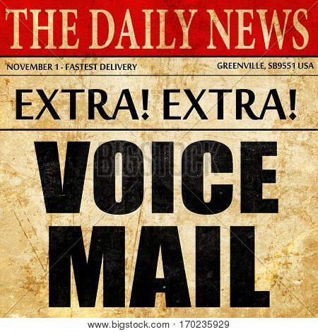 voice mail, newspaper article text