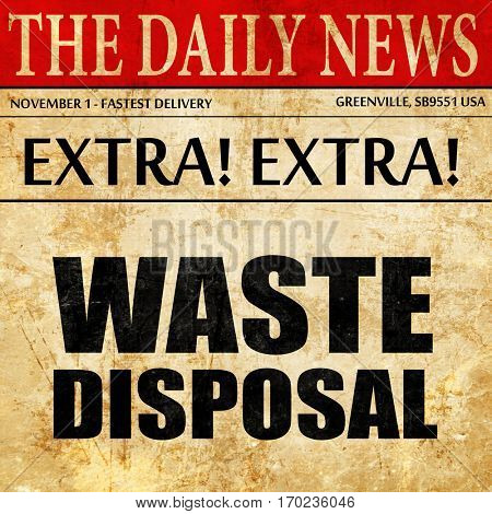 waste disposal, newspaper article text