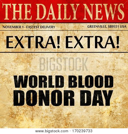 world blood donor day, newspaper article text