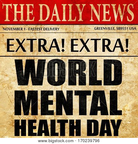 world mental health day, newspaper article text