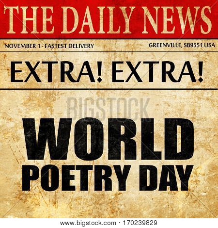 world poetry day, newspaper article text