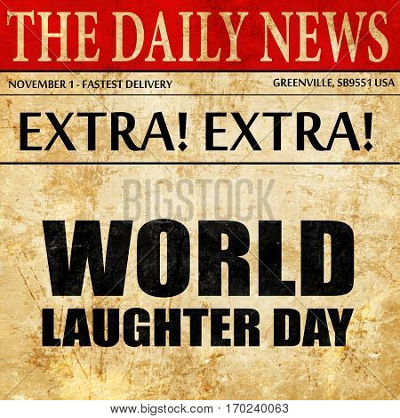 world laughter day, newspaper article text