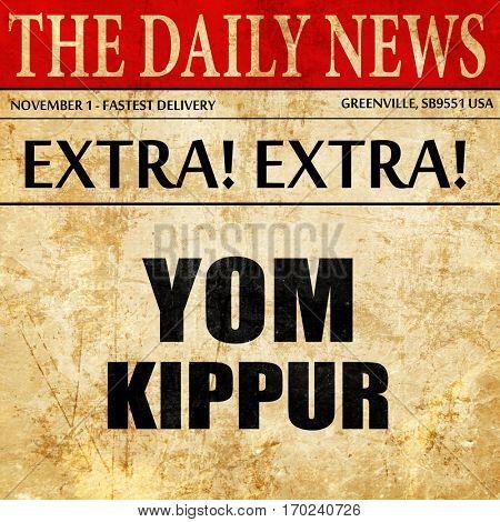 yom kippur, newspaper article text
