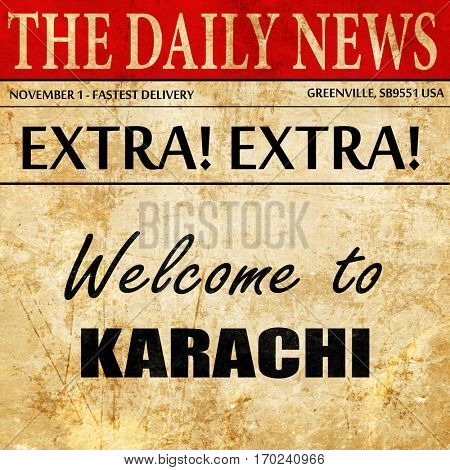 Welcome to karachi, newspaper article text