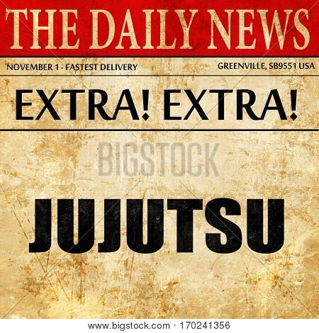 jujutsu sign background, newspaper article text