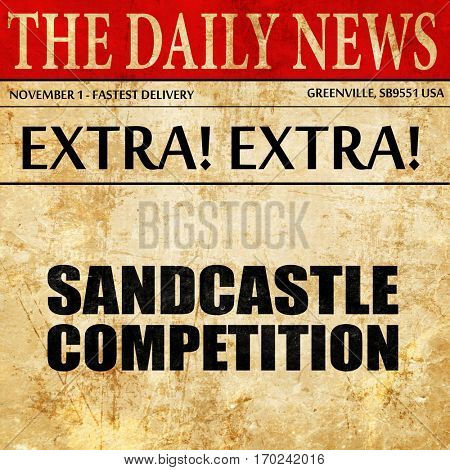 sandcastle competition, newspaper article text