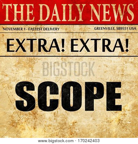 scope, newspaper article text