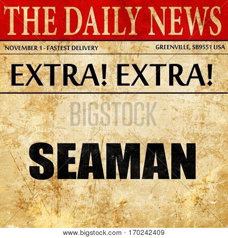 seaman, newspaper article text