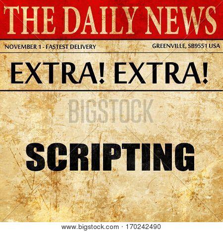 scripting, newspaper article text