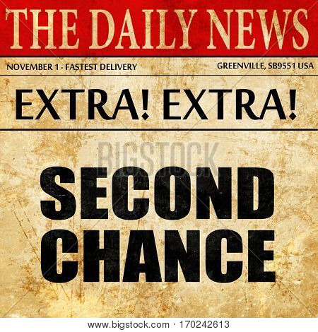 second chance, newspaper article text