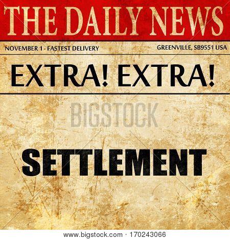 settlement, newspaper article text
