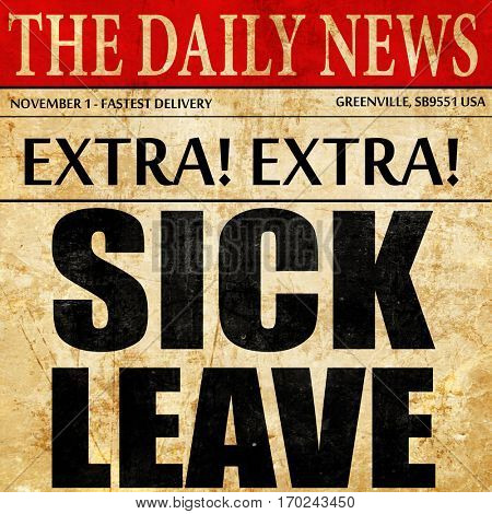 sick leave, newspaper article text
