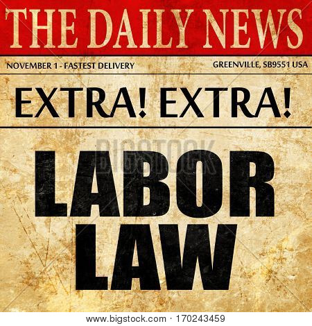 labor law, newspaper article text