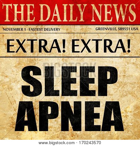 sleep apnea, newspaper article text
