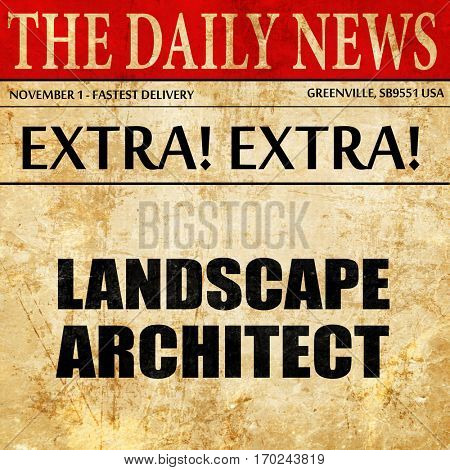 landscape architect, newspaper article text
