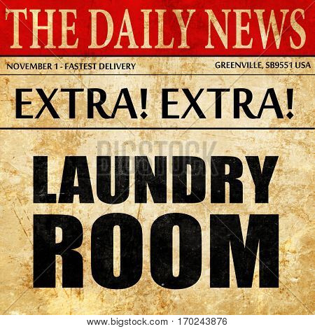 laundry room, newspaper article text