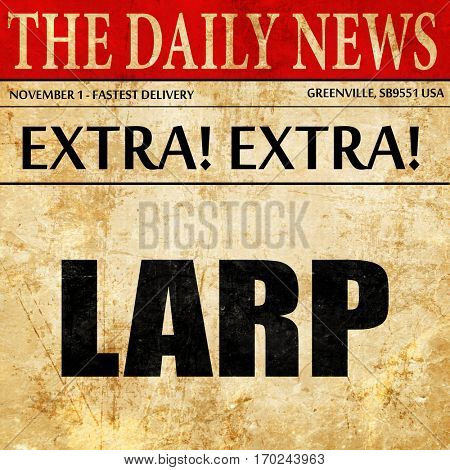 larp, newspaper article text