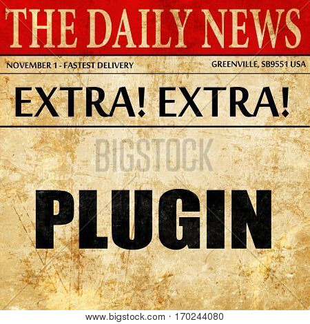 plugin, newspaper article text