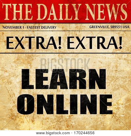 learn online, newspaper article text