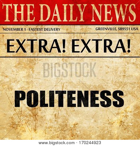 politeness, newspaper article text