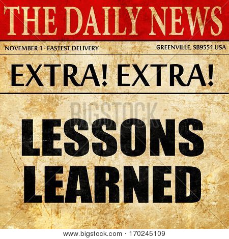lessons learned, newspaper article text