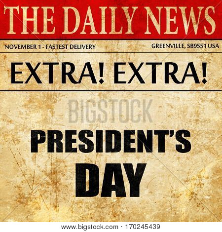 president's day, newspaper article text