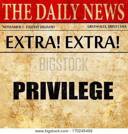 privilege, newspaper article text