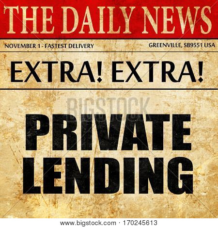 private lending, newspaper article text