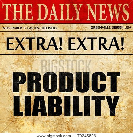 product liability, newspaper article text