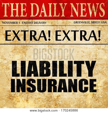 liability insurance, newspaper article text