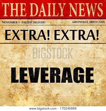 leverage, newspaper article text