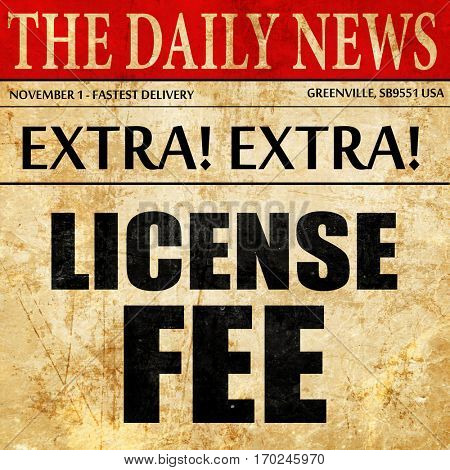 license fee, newspaper article text