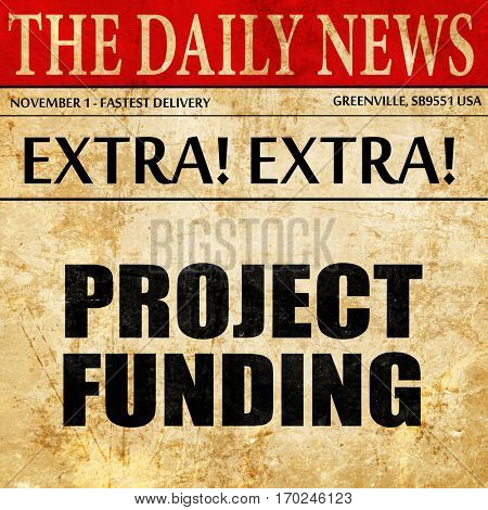 project funding, newspaper article text
