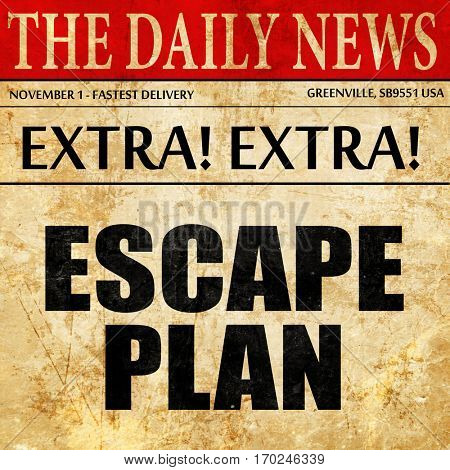 escape plan, newspaper article text