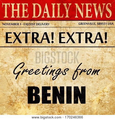 Greetings from benin, newspaper article text