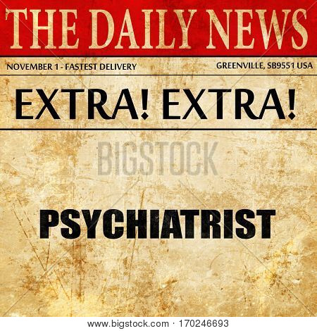 psychiatrist, newspaper article text