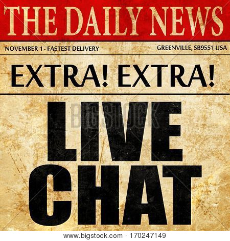 live chat, newspaper article text