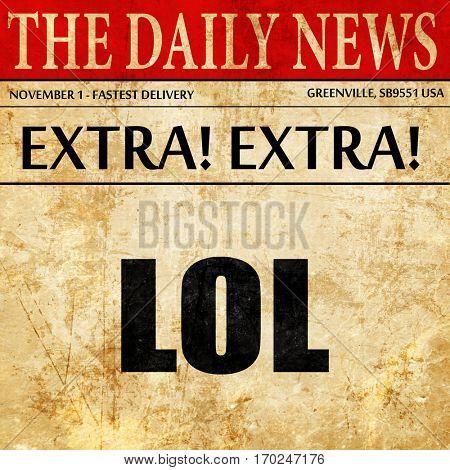 lol internet slang, newspaper article text
