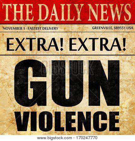 gun violence, newspaper article text