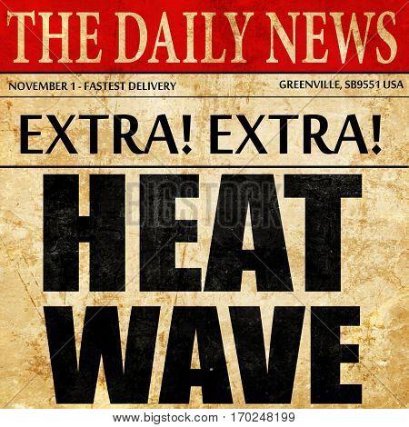 heatwave, newspaper article text