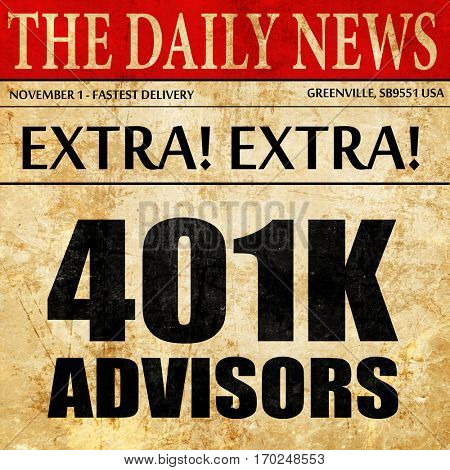 401k advisors, newspaper article text