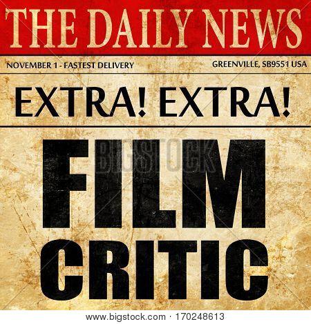 film critic, newspaper article text