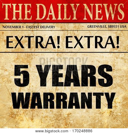 5 years warranty, newspaper article text